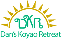 Dan's Koyao Retreat